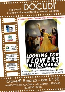 Locandina film LOOKING FOR FLOWERS IN ISLAMABAD Rassegna Docudì a cura dell'AC