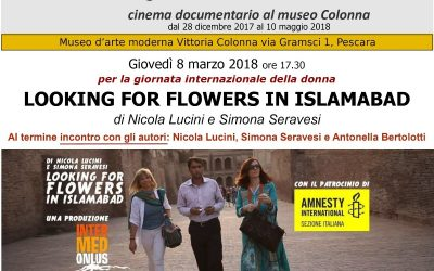 """8 marzo proiezione de """"LOOKING FOR FLOWERS IN ISLAMABAD"""""""
