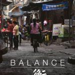 Manifesto Balance 衡 【Looking China 看中国】