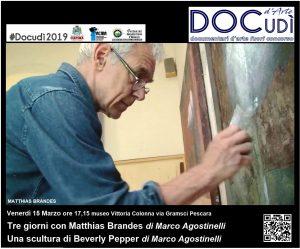 Docudì Arte. Matthias Brandes proiezione del 15 marzo 2019
